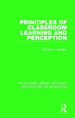 Principles of Classroom Learning and Perception book