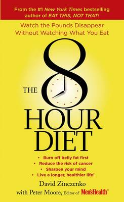 The 8-Hour Diet by David Zinczenko