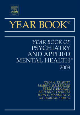 Year Book of Psychiatry and Applied Mental Health: 2008 by John A. Talbott