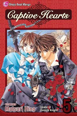 Captive Hearts, Vol. 5 by Matsuri Hino