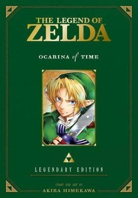 Legend of Zelda: Ocarina of Time -Legendary Edition- by Akira Himekawa