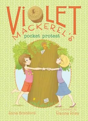Violet Mackerel's Pocket Protest by Anna Branford