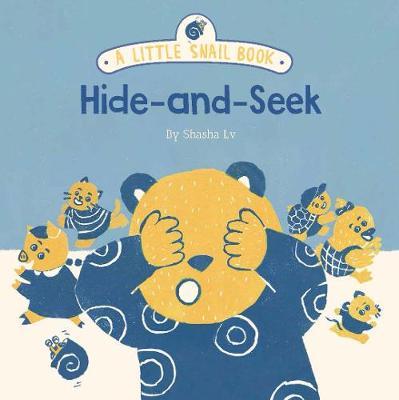 A Little Snail Book: Hide-and-Seek book