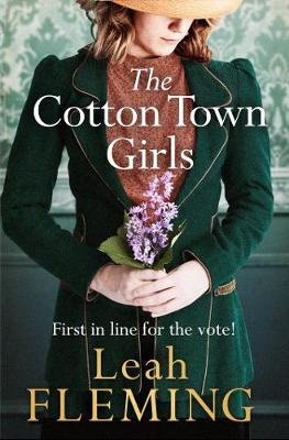 The Cotton Town Girls by Leah Fleming