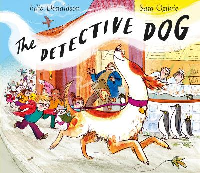 Detective Dog by Julia Donaldson