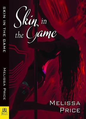 Skin in the Game by Melissa Price