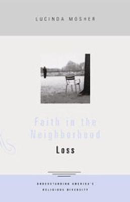 Faith in the Neighborhood by Lucinda Mosher