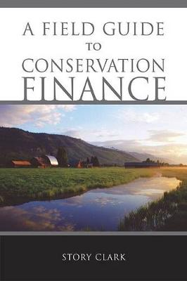 Field Guide to Conservation Finance book
