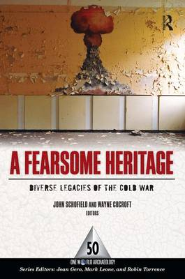 A Fearsome Heritage by John Schofield
