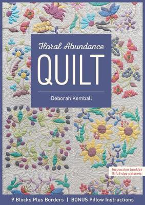 Floral Abundance Quilt by Deborah Kemball