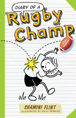 Diary of a Rugby Champ by Shamini Flint