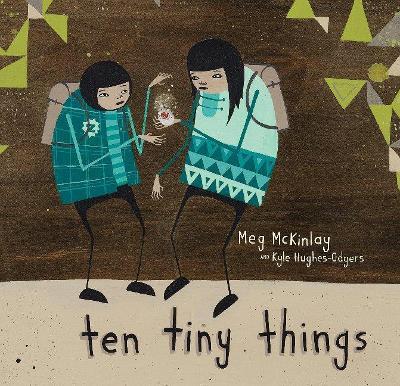 Ten Tiny Things by Meg McKinlay