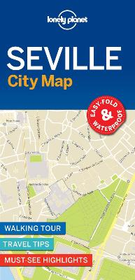 Lonely Planet Seville City Map by Lonely Planet