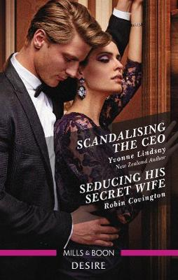 Scandalising the CEO/Seducing His Secret Wife book