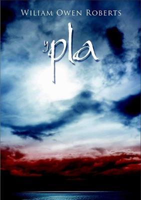 Pla, Y by Wiliam Owen Roberts
