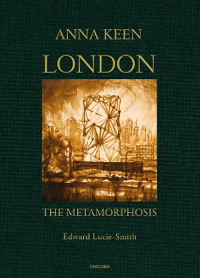 London the Metamorphosis by Anna Keen