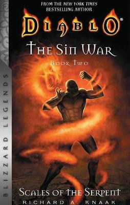 Diablo: The Sin War, Book Two: Scales of the Serpent by Richard A. Knaak