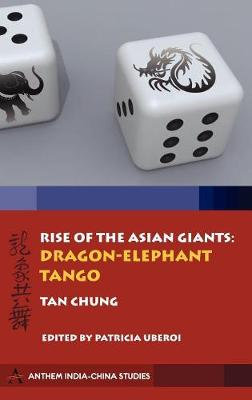 Rise of the Asian Giants by Tan Chung