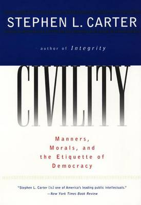 Civility by Stephen L. Carter