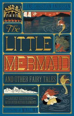 The Little Mermaid and Other Fairy Tales (Illustrated with Interactive Elements) by Hans Christian Andersen
