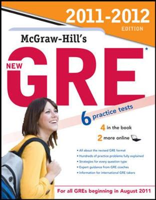 McGraw-Hill's New GRE, 2011-2012 Edition by Steven Dulan