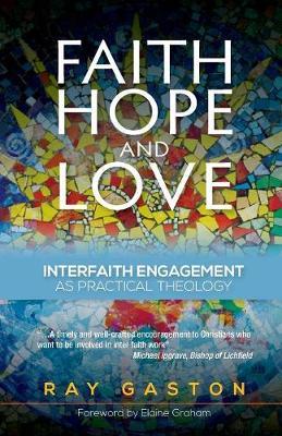 Faith, Hope and Love by Ray Gaston