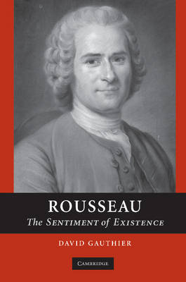 Rousseau by David P. Gauthier