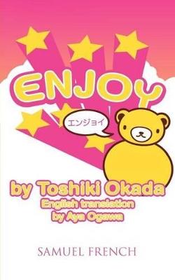 Enjoy by Toshiki Okada