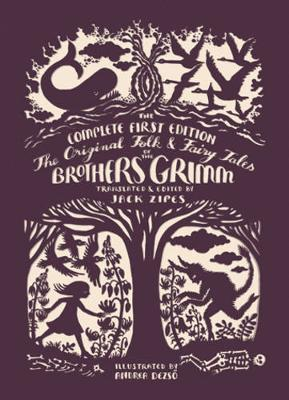 The Original Folk and Fairy Tales of the Brothers Grimm by Jacob Grimm