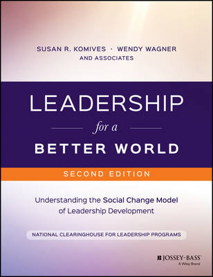 Leadership for a Better World by Susan R. Komives