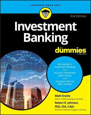 Investment Banking For Dummies by Matthew Krantz
