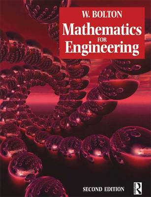 Mathematics for Engineering, 2nd ed by W. Bolton