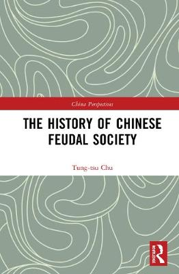 The History of Chinese Feudal Society book