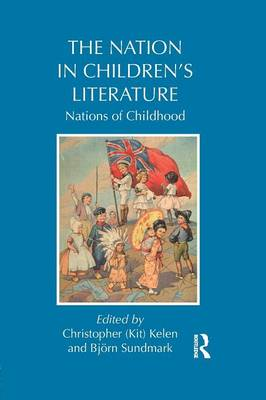 The Nation in Children's Literature by Kit Kelen