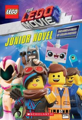The LEGO Movie 2: Junior Novel by Kate Howard