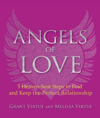 Angels of Love by Grant Virtue