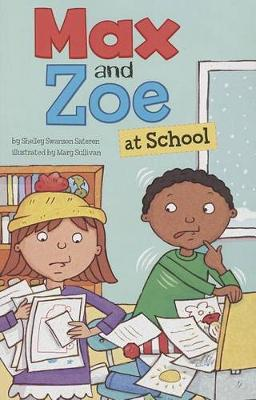 Max and Zoe at School by Shelley Swanson Sateren