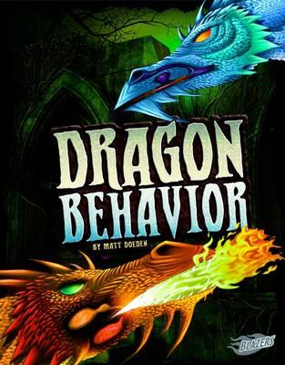 Dragon Behaviour by Matt Doeden