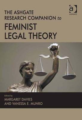 Ashgate Research Companion to Feminist Legal Theory by Vanessa Munro