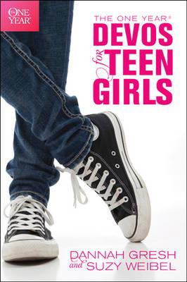 The One Year Devos for Teen Girls by Dannah Gresh