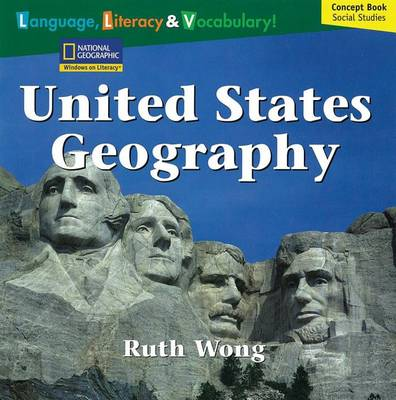 Windows on Literacy Language, Literacy & Vocabulary Fluent (Social Studies): United States Geography by Deborah J Short