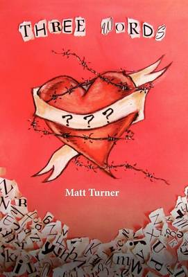 Three Words by Matt Turner