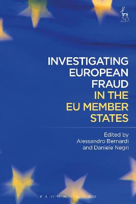 Investigating European Fraud in the EU Member States by Alessandro Bernardi