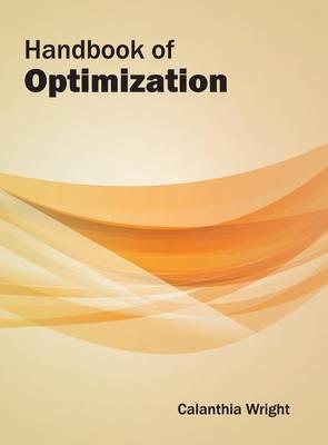 Handbook of Optimization by Calanthia Wright
