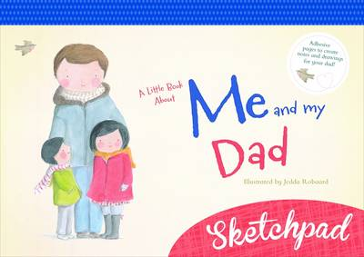 A A Little Book About Me and My Dad by Jedda Robaard