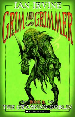 Grim and Grimmer #2: Grasping Goblin book