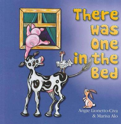 There Was One in the Bed by Angie Lionetto-Civa