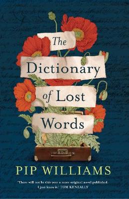The Dictionary of Lost Words by Pip Williams