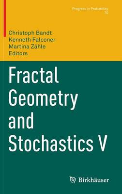 Fractal Geometry and Stochastics V by Kenneth Falconer