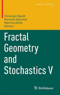 Fractal Geometry and Stochastics V book